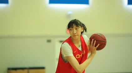 女篮中锋韩旭:入选WNBA一直是我的目标